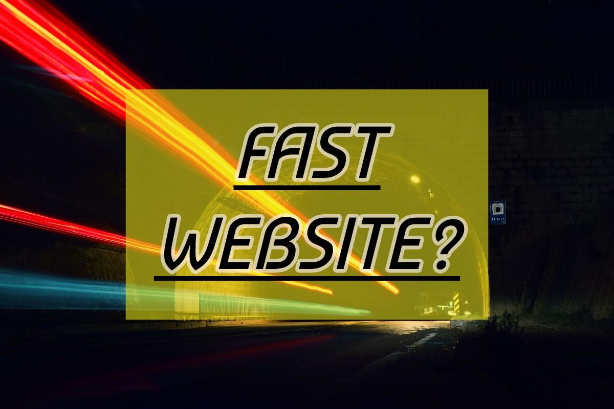 fast website?